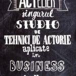 Primul studio de tehnici de actorie aplicate în business se lansează pe 12 mai