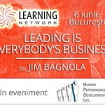 Leading is Everybody's Business cu Jim Bagnola, 6 iunie