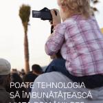 Românii consideră că tehnologia le poate îmbunătăți viața