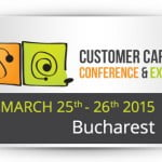 """Customer Care Conference and Expo"" are loc pe 25-26 martie, la Bucureşti"