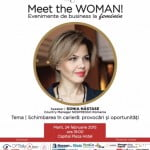 Sonia Năstase, speakerul evenimentului Meet the WOMAN! din 24 februarie