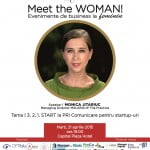 Monica Jitariuc este speakerul Meet the WOMAN! din 21 aprilie