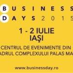 Cele mai importante probleme ale mediului de afaceri, discutate la Iași Business Days