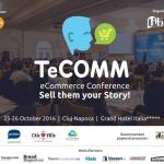 Cea de-a 9-a ediţie TeCOMM eCommerce Conference&Expo are loc pe 25-26 octombrie
