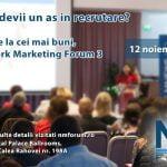 Network Marketing Forum va avea loc pe 12 noiembrie