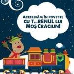 """""""T…RENul lui Moș Crăciun"""" pornește în călătoria sa magică"""
