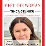 """Tinca Celnicu, speakerul evenimentului """"MEET THE WOMAN"""" din 7 martie"""