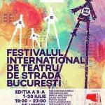 Festivalul Internațional de Teatru de Stradă București începe pe 1 iulie